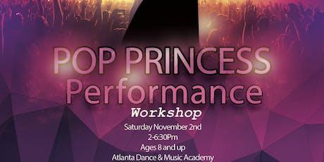 POP PRINCESS Performance Workshop tickets