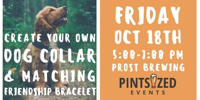Create Your Own Dog Collar & Matching Friendship Bracelet