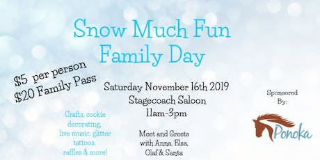 Snow Much Fun Family Day tickets