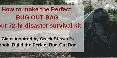 Create the Perfect 72-hr Bug Out Bag tickets