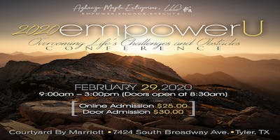 2020 empowerU : Overcoming Life's Challenges and Obstacles Conference