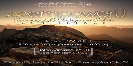 2020 empowerU : Overcoming Life's Challenges and Obstacles Conference tickets
