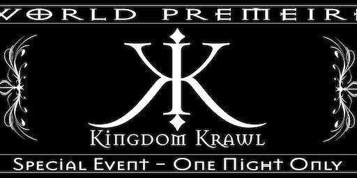 Kingdom Krawl World Premiere