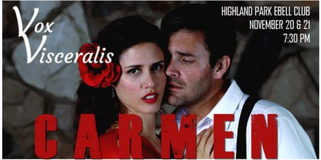 VOX VISCERALS presents Bizet's CARMEN tickets