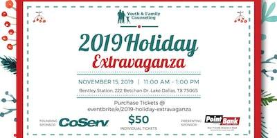2019 Holiday Extravaganza!