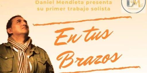 """Daniel Mendieta Presenta su Disco en Baires """"En tus brazos"""""""