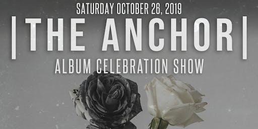 The Anchor - Album Release Show