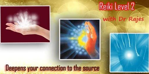 Reiki Healing Level 2 Class with Dr Rajes