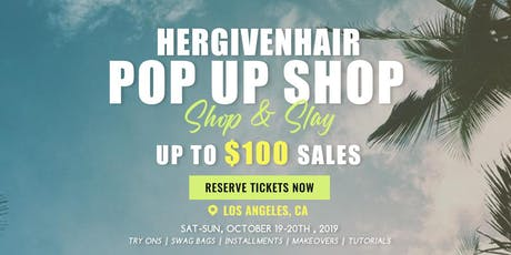 Hergivenhair  LA Pop Up Shop 2019 tickets