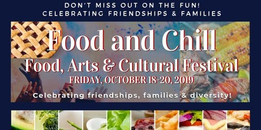 Food and Chill: Food, Arts & Cultural Festival