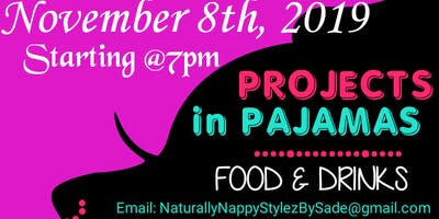 Projects in Pajamas!!!