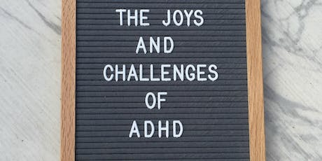 The Joys and Challenges of ADHD with Melanie Noble tickets
