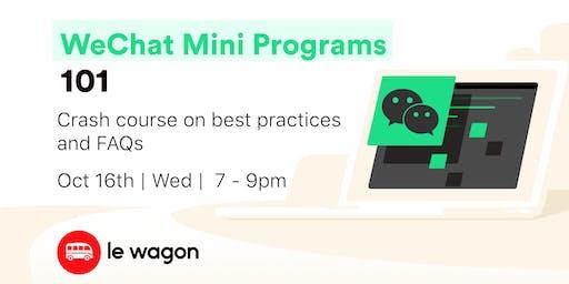 WeChat Mini Programs 101