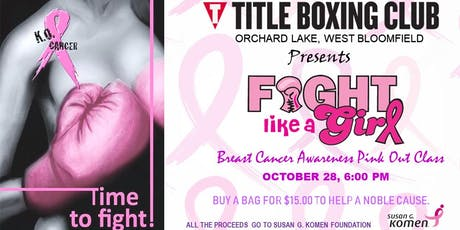 Fight like a girl - Breast Cancer Awareness Pink Out Class (Fundraiser) tickets