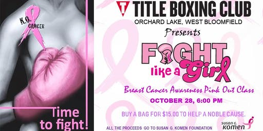 Fight like a girl - Breast Cancer Awareness Pink Out Class (Fundraiser)