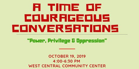 Courageous Conversations About Power, Privilege & Oppression tickets
