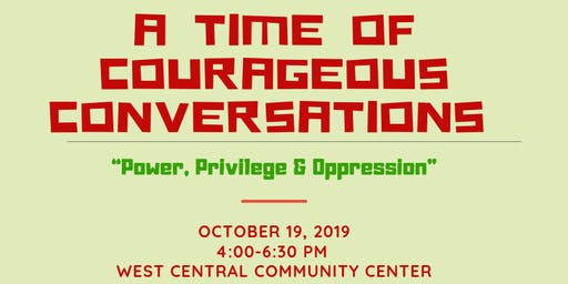 Courageous Conversations About Power, Privilege & Oppression