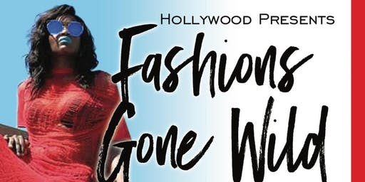 HOLLYWOOD PRESENTS Fashion's Gone Wild
