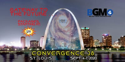 BGMO's Convergence 38     St. Louis     September 4 to 7, 2020