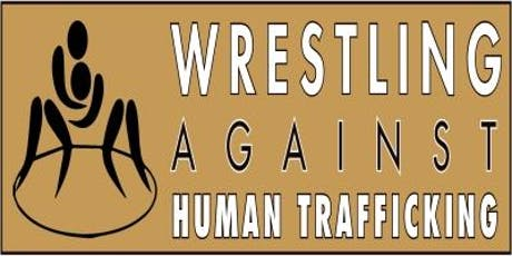 Wrestling Against Human Trafficking tickets