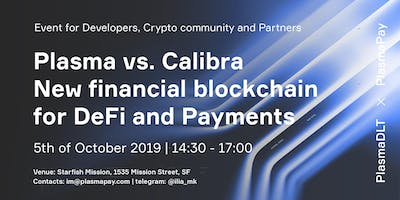 Plasma is a new blockchain for DeFi and Payments. Crypto Community meetup.