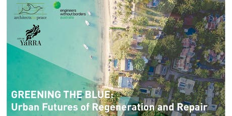 Greening the Blue: Urban Futures of Regeneration and Repair tickets