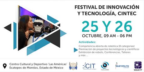 Festival de Innovación y Tecnología - CINTEC entradas