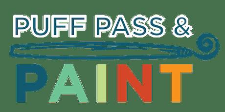 Puff, Pass, & Paint tickets