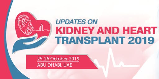 Updates on Kidney and Heart Transplant Conference 2019