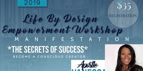 Dream Life By Design Empowerment Work Shop tickets