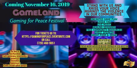 Gameland Gaming For Peace Festival tickets