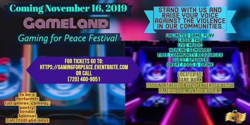 Gameland Gaming For Peace Festival