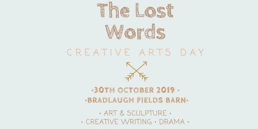 The Lost Words Creative Arts Day at Bradlaugh Fields