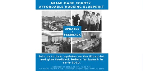 Updates + Feedback: Miami-Dade County Affordable Housing Blueprint tickets