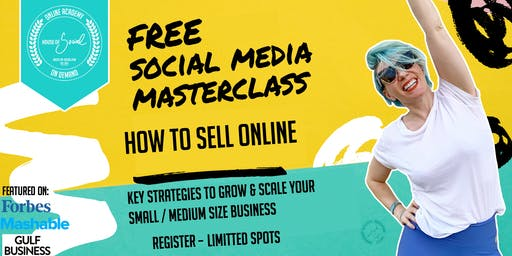 SOCIAL MEDIA STRATEGIES TO SELL ONLINE - FREE WEBINAR  -