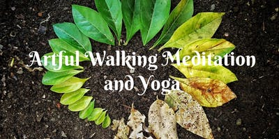 Artful Walking Meditation & Yoga in the Neighborhood of the Arts