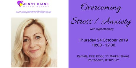 Overcoming Stress/Anxiety with Hypnotherapy tickets