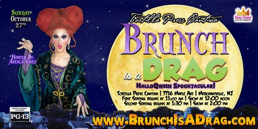 Brunch is a Drag - HalloQween Spooktacular!