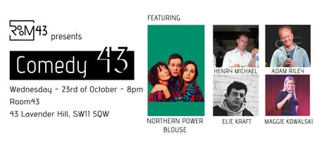 Comedy 43 - 23rd of October tickets