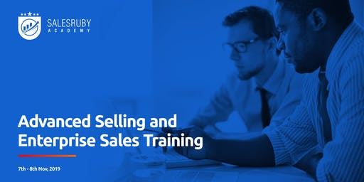 Advanced Selling and Enterprise Sales Course