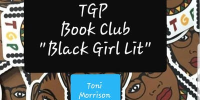 Black Girl Lit with WOW: Toni Morrison Edition