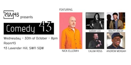 Comedy 43 - 30th of October tickets