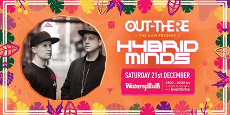 HYBRID MINDS - 'XMAS DAM SESSION'  21.12.19 tickets