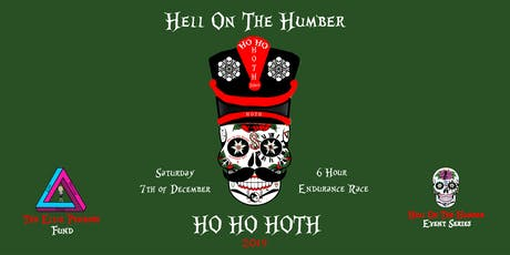 Hell On The Humber - Ho Ho HOTH 2019 - HOTH Reloaded tickets