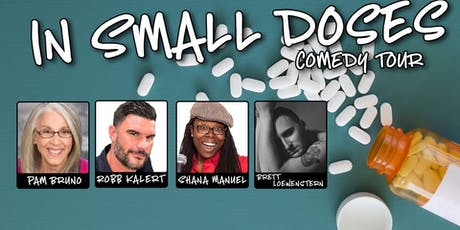 In Small Doses Comedy Tour tickets