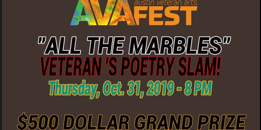 "AVAFEST  POETRY SLAM ""ALL THE MARBLES"""