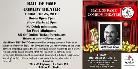 """Stand Up Comedy - Bill """"Bull"""" Ohse - Hall of Fame Comedy Theater entradas"""