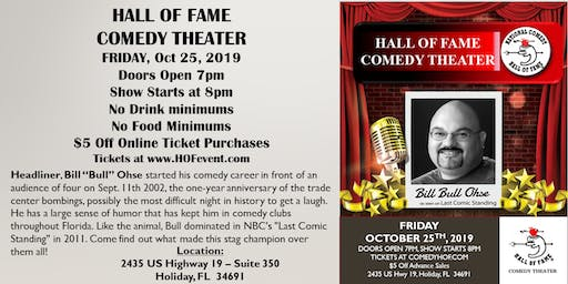 "Stand Up Comedy - Bill ""Bull"" Ohse - Hall of Fame Comedy Theater"