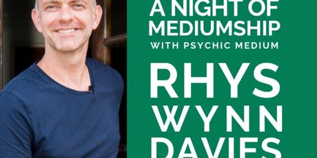 A NIGHT OF MEDIUMSHIP with RHYS WYNN DAVIES tickets