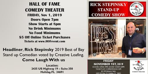 Stand Up Comedy - Headliner Rick Stepinsky - Hall of Fame Comedy Theater